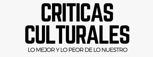 criticas culturales
